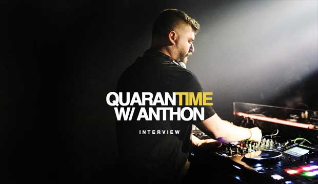 Interview DJ Anthon Quarantime