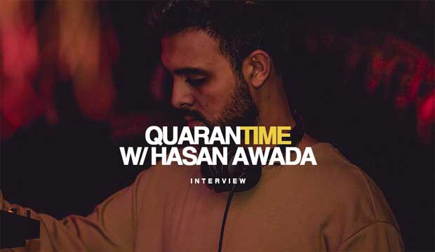 Interview DJ Hasan Awada Quarantime
