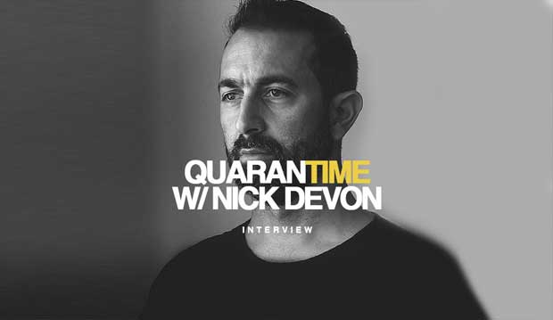 Interview DJ Nick Devon Quarantime