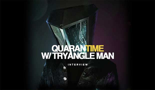 Interview DJ Tryangle Man Quarantime